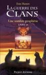 La guerre des clans tome 6 (Pocket Jeunesse) (French Edition) - Erin Hunter, Aude Carlier