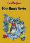 Hoo Hoo's Party (Enid Blyton Library) - Enid Blyton, Rene Cloke