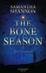 The Bone Season - Die Träumerin - Samantha Shannon, Charlotte Lungstrass-Kapfer