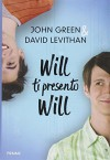 Will ti presento Will - David Levithan John Green