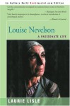 Louise Nevelson: A Passionate Life - Laurie Lisle