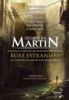 Ruas Estranhas - George R.R. Martin