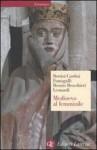 Medioevo al femminile - Franco Cardini