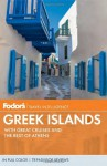 Fodor's Greek Islands, 2nd Edition - Fodor's Travel Publications Inc., Fodor's Travel Publications Inc.