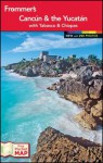 Frommer's Cancun and the Yucatan - Christine Delsol