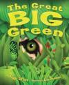 The Great Big Green - Peggy Gifford, Lisa Desimini