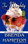 Too Naughty - Brenda Hampton