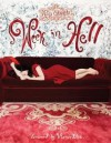 Art of Molly Crabapple Volume 1: Week in Hell - Molly Crabapple, Clayton Cubitt
