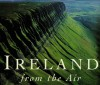 Ireland from the Air - Peter Somerville-Large, Jason Hawkes