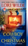 A Cowboy for Christmas - Lori Wilde