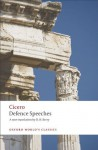 Defence Speeches (Oxford World's Classics) - Cicero, D. H. Berry
