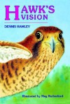 Hawk's Vision - Dennis Hamley, Meg Rutherford