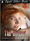 The Outcast - Jayelle Drewry