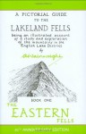 Wainwright Pictoral Guides, Book 1: Eastern Fells, 50th Anniversary Edition (Pictorial Guides to the Lakeland Fells) - A. Wainwright