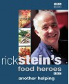 More Recipes from Rick Stein's Food Heroes - Rick Stein