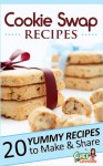 Cookie Swap Recipes - Chef Goodies