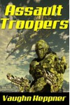 Assault Troopers - Vaughn Heppner