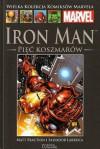 Iron Man: Pięć koszmarów (Wielka Kolekcja Komiksów Marvela, 18) - Matt Fraction, Salvador Larocca, Tomasz Sidorkiewicz