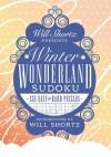 Will Shortz Presents Winter Wonderland Sudoku: 335 Easy to Hard Puzzles - Will Shortz