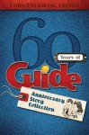 60 Years of Guide - Arthur Maxwell, Randy Fishell, Norma R. Youngberg, Karl Haffner, Lawrence Maxwell, Trudy J. Morgan-Cole, Maylan Schurch, Goldie Down, Lori Peckham