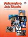 Automotive Job Sheets: NATEF Standards Job Sheets for Performance-Based Learning - Chris Johanson
