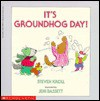 It's Groundhog Day - Steven Kroll, Jeni Bassett