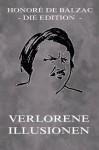 Verlorene Illusionen: Erweiterte Ausgabe (German Edition) - Honoré de Balzac