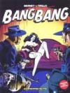 Bang Bang, Tome 1 - Carlos Trillo, Jordi Bernet