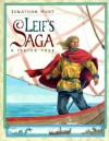 Leif's Saga: A Viking Tale - Jonathan Hunt
