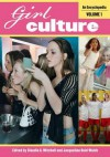 Girl Culture: An Encyclopedia - Claudia A. Mitchell, Jacqueline Reid-Walsh