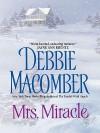 Mrs. Miracle - Debbie Macomber