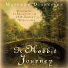 A Hobbit Journey: Discovering the Enchantment of J. R. R. Tolkien's Middle-earth (Audio) - Matthew Dickerson, Alan Sklar
