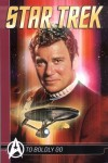 Star Trek Comics Classics: To Boldly Go - Mike W. Barr