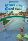Attack of the Giant Flood - Kathryn Lay, Jason Wolff