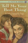 Tell Me Your Best Thing - Anna Grossnickle Hines, Karen Ritz