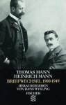 Briefwechsel Thomas Mann/Heinrich Mann 1900-1949. - Thomas Mann, Heinrich Mann, Hans Wysling
