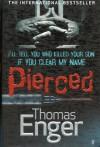 Pierced - Thomas Enger, Charlotte Barslund
