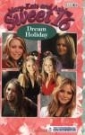 Dream Holiday (Sweet 16, #12) - Eliza Willard