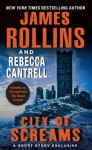 City of Screams (The Order of the Sanguines, #0.5) - James Rollins, Rebecca Cantrell