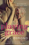 Playing Grace - Hazel Osmond