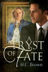 A Tryst of Fate - H.C. Brown