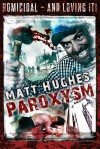 Paroxysm - Matt Hughes