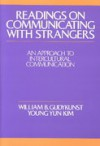 Readings on Communicating with Strangers - William B. Gudykunst, Young Yun Kim