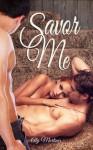 Savor Me: A Novella - Aly Martinez