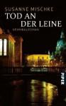 Tod an der Leine - Susanne Mischke