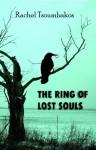 The Ring of Lost Souls - Rachel Tsoumbakos