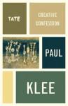 Creative Confession - Paul Klee - Paul Klee
