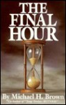 The Final Hour - Michael Harold Brown