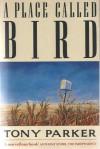 Bird, Kansas - Tony Parker
