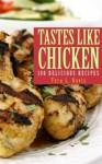 Tastes Like Chicken - Tera L. Davis
